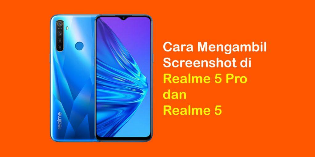 4 Cara Screenshot Realme 5 dan Realme 5 Pro