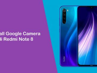 Cara Install Google Camera (GCam) di Redmi Note 8