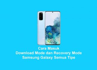 Cara Masuk ke Recovery dan Download Mode Samsung Galaxy